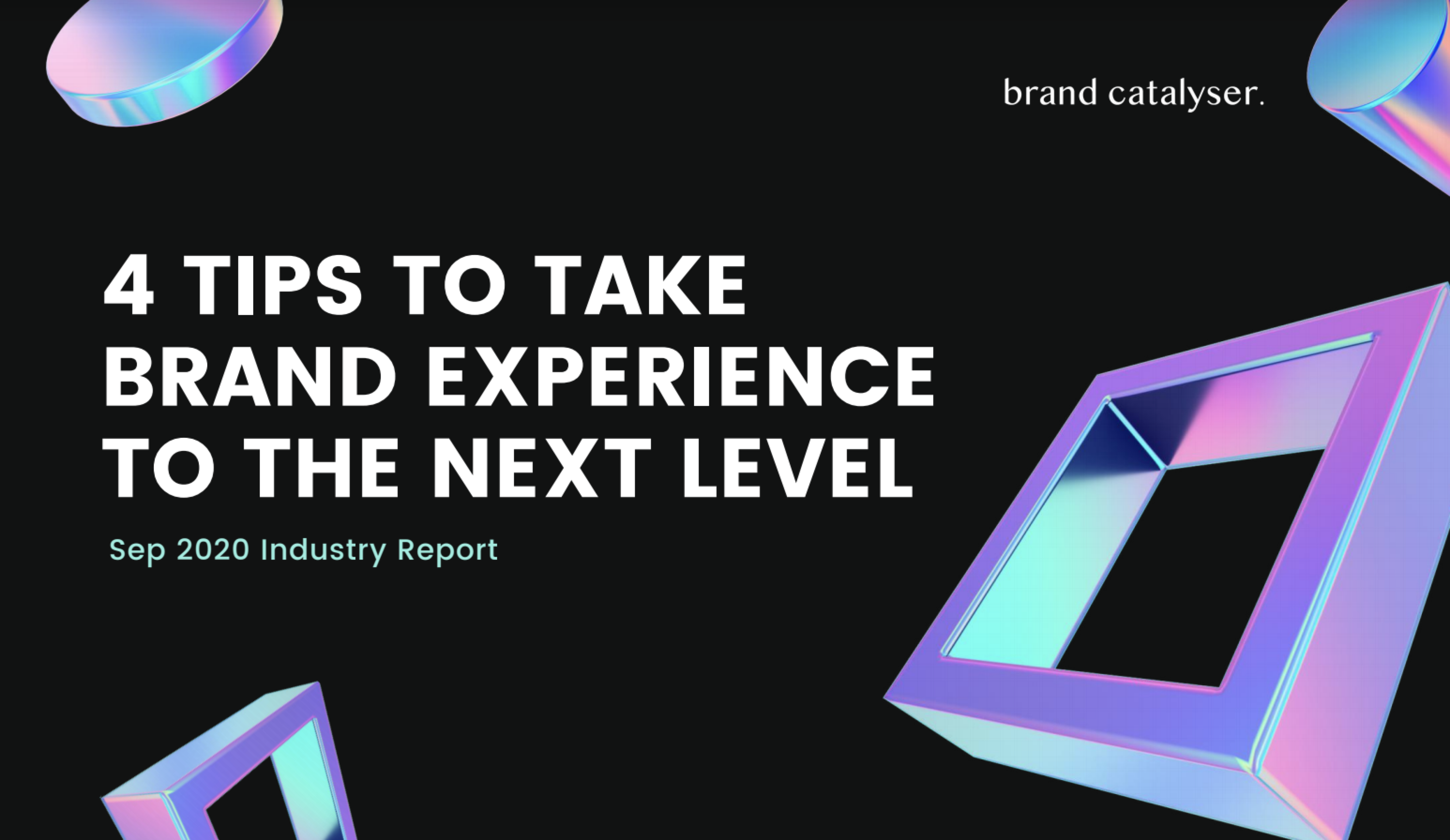 4 Tips To Take Brand Experience To The Next Level